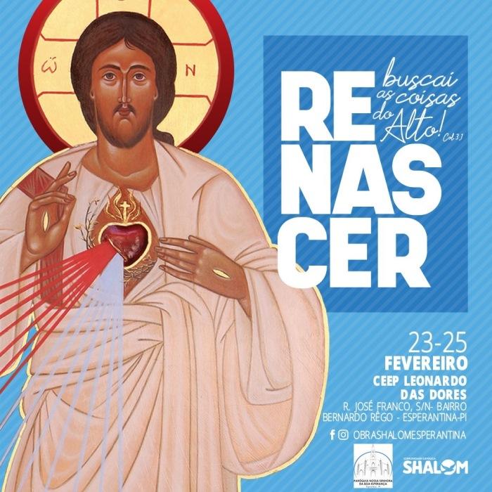 Evento católico, 'Renascer', acontece de 23 a 25 de fevereiro em Esperantina