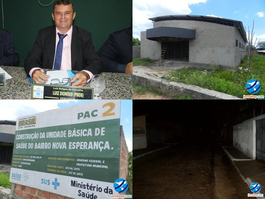 Vereador Luís Dionísio cobra a conclusão de Posto de Saúde e critica falta de iluminação pública