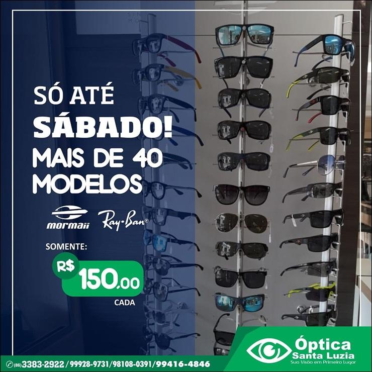 Óptica Santa Luzia realiza mega promoção de óculos Mormaii e Ray Ban